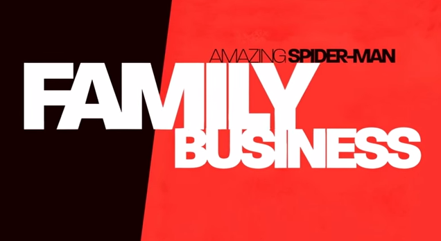 Amazing Spider-Man Family Buisness